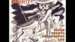 John Fahey 01 - Sunflower River Blues