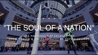 """THE SOUL OF A NATION"" - UAE NATIONAL DAY"