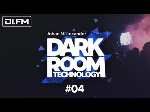 [Techno] Dark Room Technology 04 (April 2018) - Johan N. Lecander