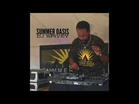"""""""Summer Oasis"""" (A Soulful House Mix) By DJ Spivey"""