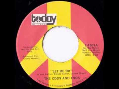 The Odds & Ends - Let Me Try 1970