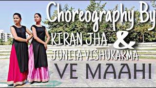 Ve Maahi Dance Choreography   Kesari   Dance Cover By Kiran Jha & Junita Vishukarmaa