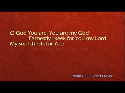 Psalm 63   Desert Prayer     Sons of Korah