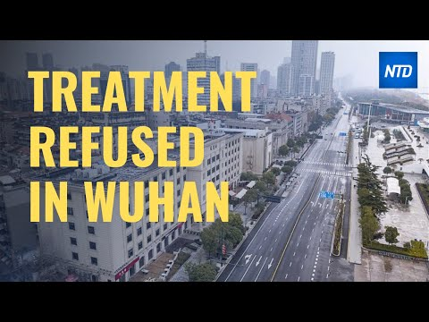 Wuhan Woman Diagnosis, Treatment Refused  Ntd