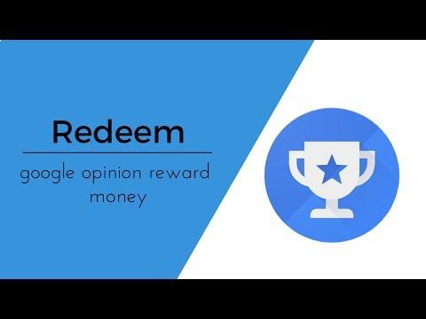 how to redeem google opinion reward money
