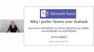 Microsoft Teams [Demo Heavy] - Why I Prefer Teams Over Outlook