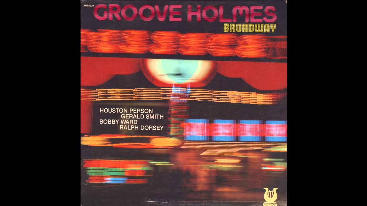 Richard Groove Holmes The Groover