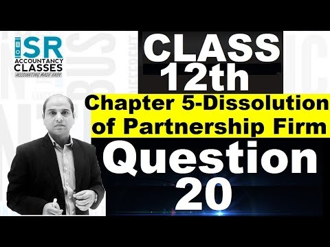 Question 21-Dissolution of Partnership Firm-12th Accounts Chapter 5