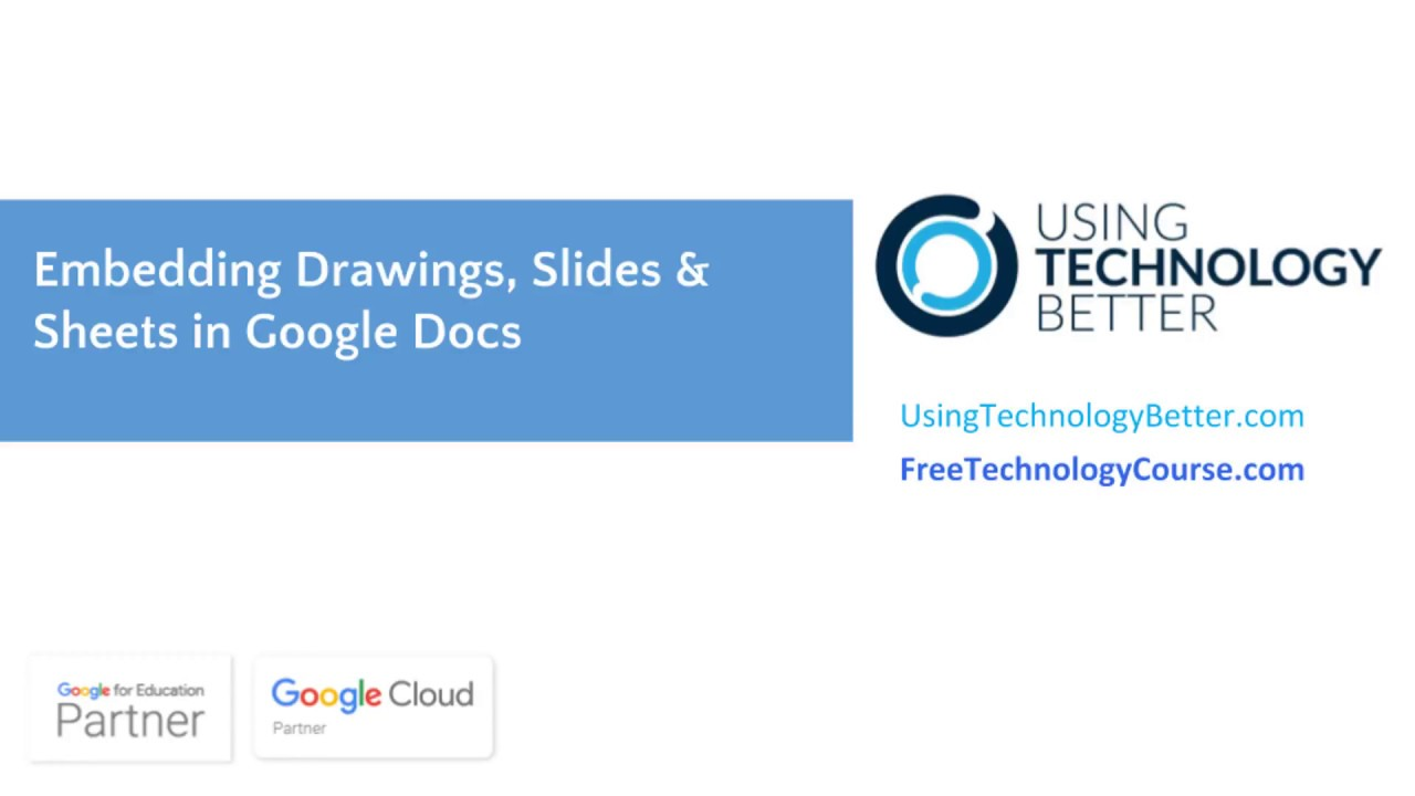 Embedding Drawings, Slides & Sheets in Google Docs - Using