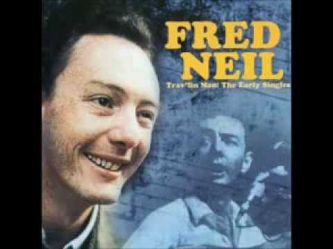Fred Neil  Everybody's Talkin' Live