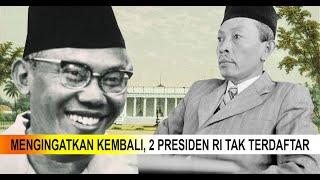 2 Presiden Indonesia Tidak Masuk Dalam Sejarah !!