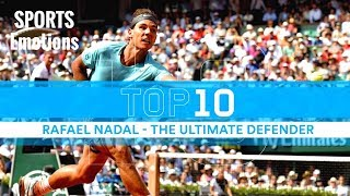 Tennis TOP 10 Nadal - Defensive Shots : passings, lobs, reflexes