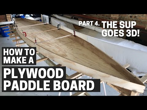 Ep 4 - The SUP goes 3D! - Free DIY Stand Up Paddleboard plans