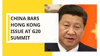 China will not allow Hong Kong issue to be discussed at G20 summit