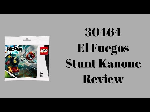 30464 El Fuegos Stunt Kanone Review | Steinfreund2014