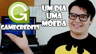 GameCredits - Um dia uma moeda