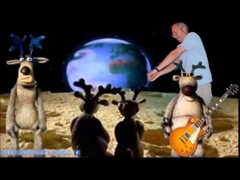 Mark Knopfler - Other Side of the Moon - Robbie the reindeer