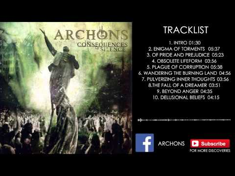 Archons - The Consequences Of Silence | Full Album | Technical Melodic Death Metal