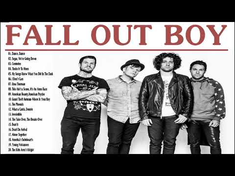 Fall Out Boy Greatest Hits  -  Best Songs Of Fall Out Boy 2018