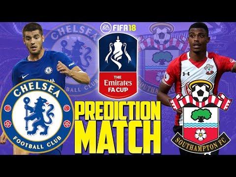 Prediction Match   Chelsea vs Southampton   The Emirates FA Cup 2017/18   FIFA 18