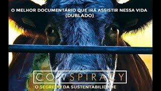Cowspirancy (Dublado) - O melhor documentário que irá assistir