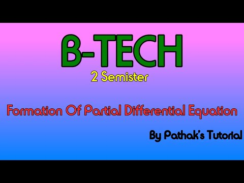 Formation Of Partial Differential Equation By Pathak's Tutorial