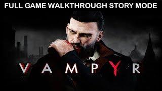 VAMPYR FULL GAME Walkthrough NO Commentary GAMEPLAY