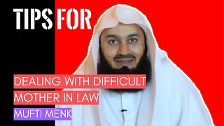 Marriage advice: Tips for dealing with a difficult mother-in-law in Islam I Mufti Menk (2019)