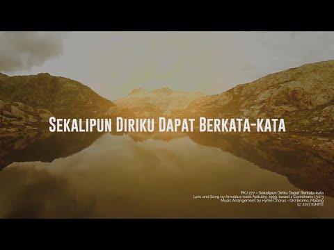PKJ 277 - Sekalipun Diriku Dapat Berkata-kata (Lyric Video) // Hymn Chorus