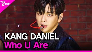KANG DANIEL, Who U Are (강다니엘, 깨워) [THE SHOW 200811]