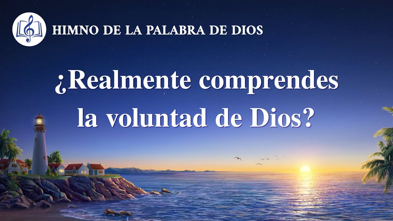 Canción cristiana   ¿Realmente comprendes la voluntad de Dios?