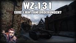 REPLAY: WZ-131 // Eure Light Anforderungen? -- World of Tanks Deutsch Gameplay