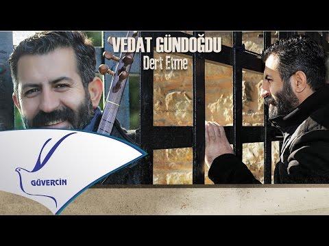 Vedat Gündoğdu - Mest   [Official Audio Güvercin Müzik ©2017]