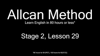 AllCan: Learn English in 80 hours or less - Stage 2, Lesson 29
