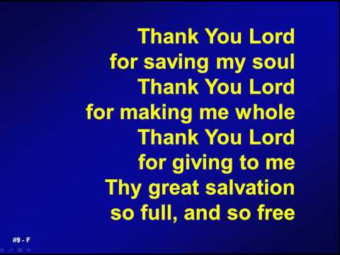 009 - Thank you Lord for saving my soul - M