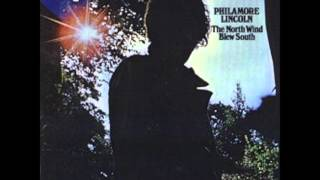 Philamore Lincoln - When You Were Looking My Way