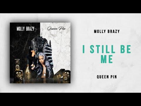 Molly Brazy - I Still Be Me (Queen Pin) Mp3