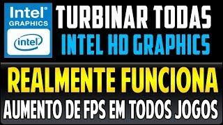 Como Aumentar o FPS em Todos Jogos Em PC Fraco Com Intel HD Graphics (Todas Versões) Funciona 100%