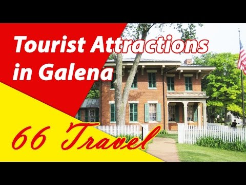 List 8 Tourist Attractions in Galena, Illinois | Travel to United States