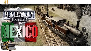 Railway Empire Mexico gameplay | Mexico scenario part 1