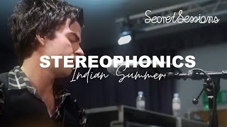 Stereophonics - Indian Summer - Secret Sessions
