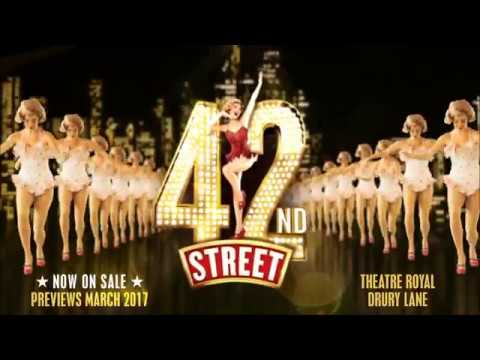 42nd Street Official Trailer - Opens Mar 2017 - Theatre Royal Drury Lane