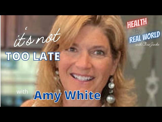 It's Not Too Late - Health in the Real World with Chris Janke