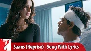 Lyrical: Saans (Sad Version) Song with Lyrics | Jab Tak Hai Jaan | Shah Rukh Khan | Gulzar