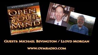 Open Your Mind (OYM) Radio - Michael Bevington & Lloyd Morgan - Oct 12th 2014