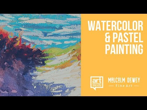 The Wave: Watercolor And Pastel Painting Demonstration