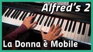 ♪ La Donna è Mobile ♪ Piano | Alfred's 2