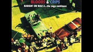 Bloods & Crips - Bangin
