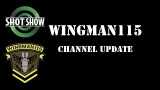 Shot Show 2017 Channel Update