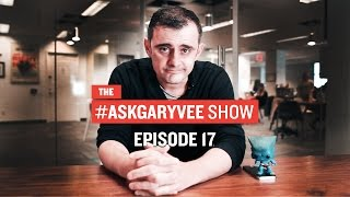 #AskGaryVee Episode 17: Dropping F-Bombs